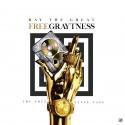 Ray The Great - Free Graytness mixtape cover art