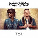 Raz Simone - Macklemore Privilege & Chief On Keef Violence mixtape cover art
