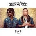 Raz Simone - Macklemore Privilege & Chief On Keef Violence mixtape cover art