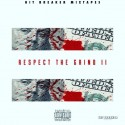 Respect The Grind 2 mixtape cover art