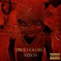 Retro Nixon - True Colors 2 mixtape cover art