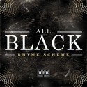 Rhyme Scheme - All Black mixtape cover art