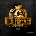 Rich Forever Music mixtape cover art