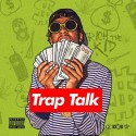 Rich The Kid - Trap Talk mixtape cover art