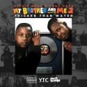 Richie Wess & Yung Dred - My Brother & Me 2 mixtape cover art