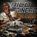 Rico Dinero - Boss Status mixtape cover art