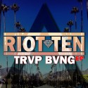 Riot Ten - TRVP BVNG EP mixtape cover art