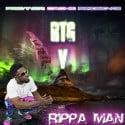 Rippa Man - RTG V mixtape cover art