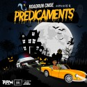 RoadRun C Moe - Predicaments mixtape cover art