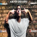 Rob C - Above The Rest mixtape cover art