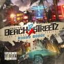 Robby Goode - From The Beach 2 Da Streetz EP mixtape cover art