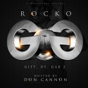Rocko - Gift Of Gab 2 mixtape cover art