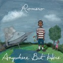 Romero - Anywhere But Here mixtape cover art