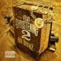 Ron Browz - The Christening 2 mixtape cover art