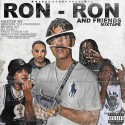 Ron Ron & Friends mixtape cover art