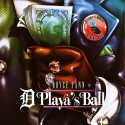Royce Fann - D Playas Ball mixtape cover art