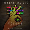 Rubiks - VOLUM3: Push Play #PushItRealGood mixtape cover art