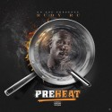 Rudy Ru - Preheat mixtape cover art
