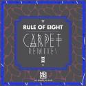 Rule Of Eight - Carpet (Remix Pack) mixtape cover art