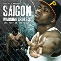 Saigon - Warning Shots 3 (One Foot In The Grave) mixtape cover art