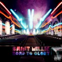 Saint Millie - Road To Glory mixtape cover art