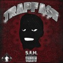 S.A.M. - TrapFa$e EP mixtape cover art