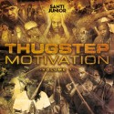 Santi Junior - Thugstep Motivation mixtape cover art