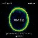 Scott Parii - Mora mixtape cover art