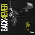 SelfPaid Ace - Back 4 Ever mixtape cover art