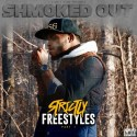 Shmoked Out - Strictly Freestyles mixtape cover art