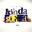Shome - Kinda Sorta mixtape cover art