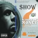 Show - Show Money mixtape cover art