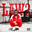 Shy Glizzy - Law 2 mixtape cover art