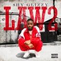 Shy Glizzy - Law 2 mixtape cover art