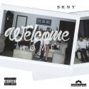 SKNY - Welcome Home mixtape cover art