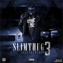 Slim Thug - Thug Thursday 3 mixtape cover art