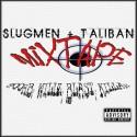 Slugmen & Taliban - Slugmen X Taliban mixtape cover art