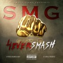 Smash Gang - 4Ever Smash mixtape cover art