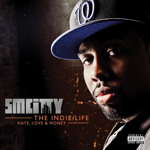 SmCity - The Indie Life: Hate, Love & Money - NoDJ