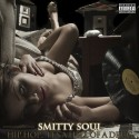 Smitty Soul - Hip Hop... It's A Hell Of A Drug mixtape cover art