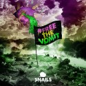 Snails - #FreeTheVomit mixtape cover art