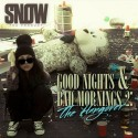 Snow Tha Product - Good Nights & Bad Mornings 2 (The Hangover) mixtape cover art