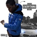 Snubbs - Everything Moving mixtape cover art