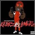 Soldier Kidd - Killerz & Loverz mixtape cover art