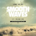 Sons Of 84 - Smooth Waves EP mixtape cover art
