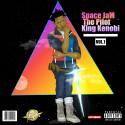 Space Jam - The Pilot King Kenobi mixtape cover art