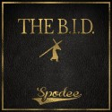 Spodee - The B.I.D. mixtape cover art