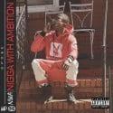 Spo$e - NWA (Nigga With Ambition) mixtape cover art