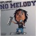 SSG Splurge - No Melody mixtape cover art
