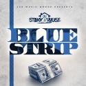 Stakkhouse - Blue Strip mixtape cover art
